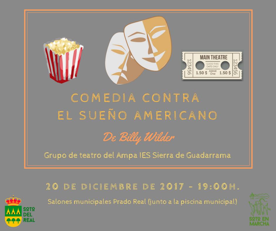 Cartel Teatro: Comedia, Contra el Sueño Americano