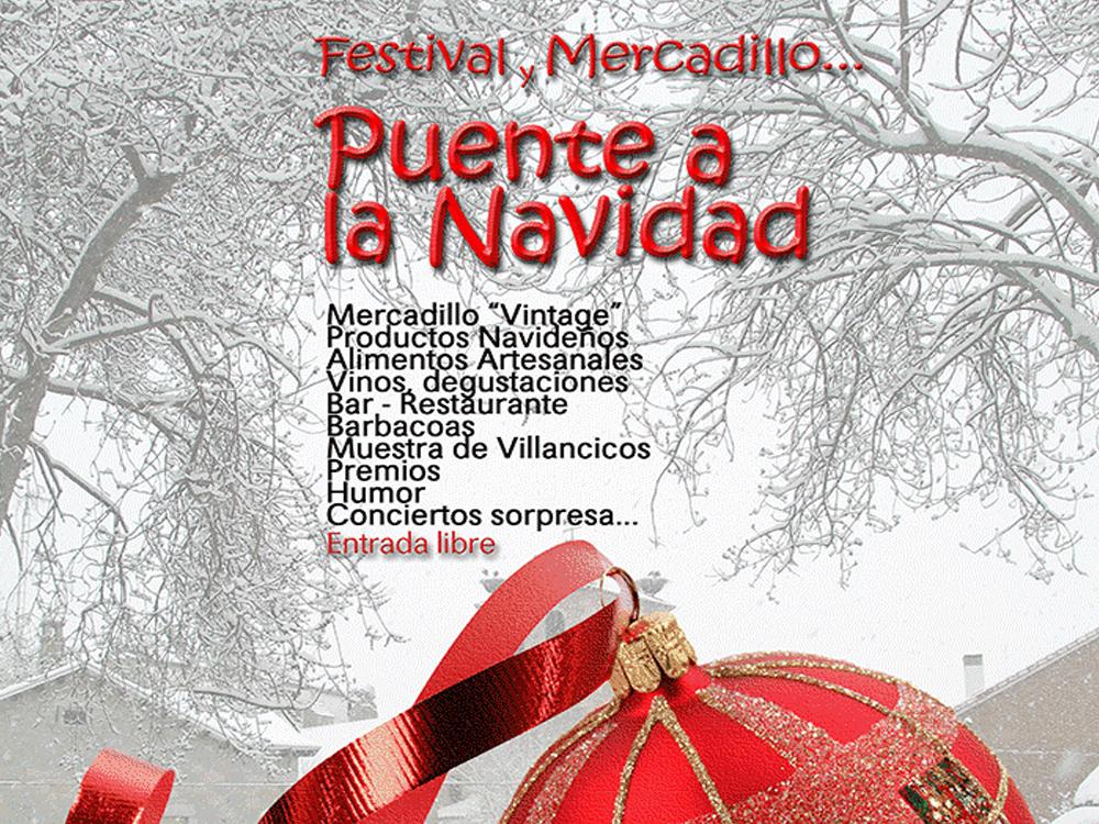 """Festival y Mercadillo """"Puente a la Navidad"""""""